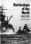 Battleships of the World  1905 1970