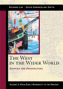 The West in the Wider World  Volume 2  From Early Modernity to the Present