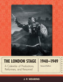 The London Stage 1940 1949