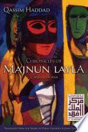 Chronicles of Majnun Layla and Selected Poems
