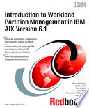 Introduction to Workload Partition Management in IBM AIX Version 6 1