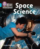 Collins Big Cat Phonics for Letters and Sounds     Space Science  Band 07 Turquoise
