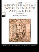 Pdf The Mediterranean World in Late Antiquity