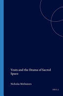 Yeats and the Drama of Sacred Space