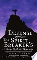 Defense Against the Spirit Breaker's