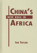 China s New Role in Africa Book