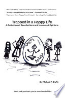 Trapped in a Happy Life