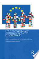 Life In Post Communist Eastern Europe After Eu Membership