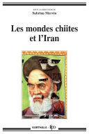Les mondes chiites et l'Iran [Pdf/ePub] eBook