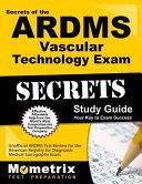 Secrets of the Ardms Vascular Technology Exam Study Guide