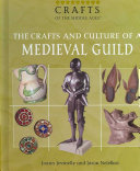 Pdf The Crafts and Culture of a Medieval Guild