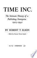 Time Inc: 1923-1941. - v. 2. 1941-1960