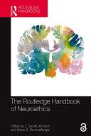The Routledge Handbook of Neuroethics