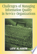Challenges of Managing Information Quality in Service Organizations