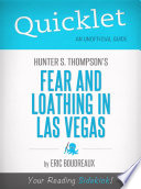 Quicklet on Fear and Loathing in Las Vegas by Hunter S  Thompson