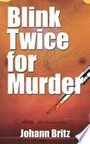 Blink Twice for Murder Book