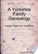 A Yorkshire Family Genealogy