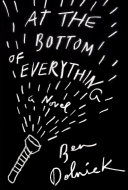 At the Bottom of Everything Book