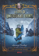 A Series of Unfortunate Events #10: The Slippery Slope Netflix Tie-in image