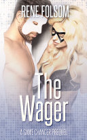 The Wager: A Game Changer Prequel (Playing Games #0.5) Pdf/ePub eBook