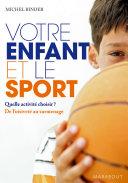Pdf Votre enfant et le sport Telecharger