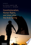 Constitutionalism Human Rights And Islam After The Arab Spring