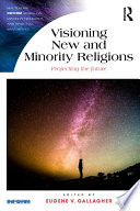 Visioning New And Minority Religions