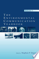 The Environmental Communication Yearbook