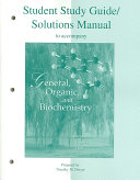 Student Study Guide and Solutions Manual to Accompany General  Organic  and Biochemistry Book