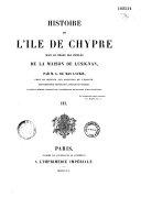 Histoire de l'île de Chypre sous le règne des princes de la maison de Lusignan