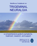Medifocus Guidebook on Trigeminal Neuralgia