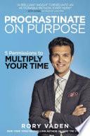 Procrastinate On Purpose PDF