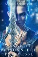 Pdf Canaille, Prisonnière, Princesse ('De Couronnes et de Gloire', Tome 2) Telecharger