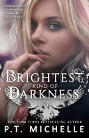 Brightest Kind of Darkness (Brightest Kind of Darkness: Book 1)