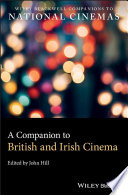 A Companion to British and Irish Cinema