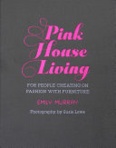 Pink House Living