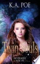 Twin Soul Nevermore Book 1 Free Paranormal Vampire