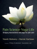 Pain Science   Yoga   Life Book