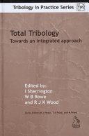 Total Tribology