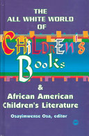 The All White World Of Children S Books And African American Children S Literature