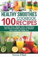 Healthy Smoothies Cookbook 100 Recipes