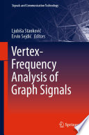 Vertex Frequency Analysis of Graph Signals Book