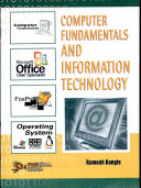 Computer Fundamentals and Information Technology