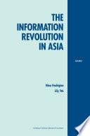 The Information Revolution In Asia Book PDF