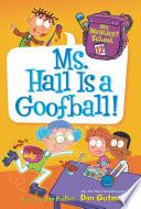 My Weirdest School 12 Ms Hall Is A Goofball