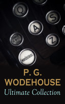 P  G  WODEHOUSE Ultimate Collection