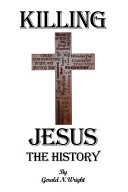 KILLING JESUS   THE HISTORY