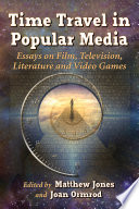 Time Travel in Popular Media Book