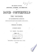 The Personal History  Adventures  Experience  and Observation of David Copperfield the Younger  of Blunderstone Rookery Book PDF