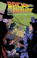 Back to the Future  Tales from the Time Train